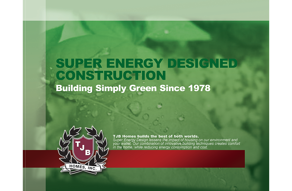 Super Energy Design Building Simply Green Since 1978